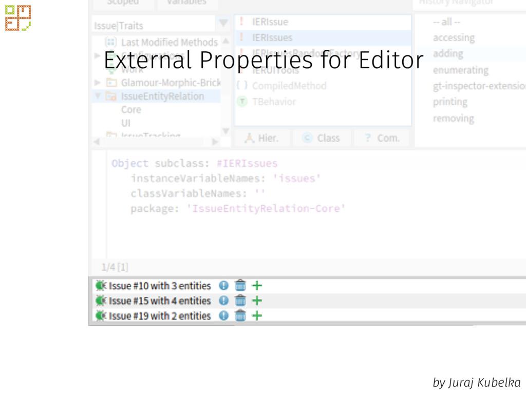 External Properties for Editor by Juraj Kubelka