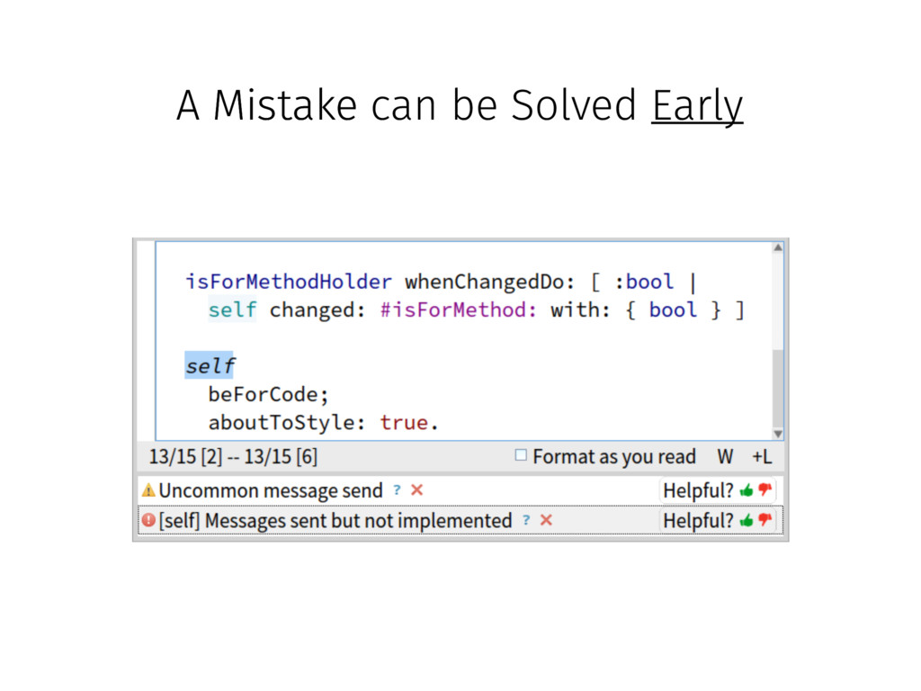 A Mistake can be Solved Early A Mistake