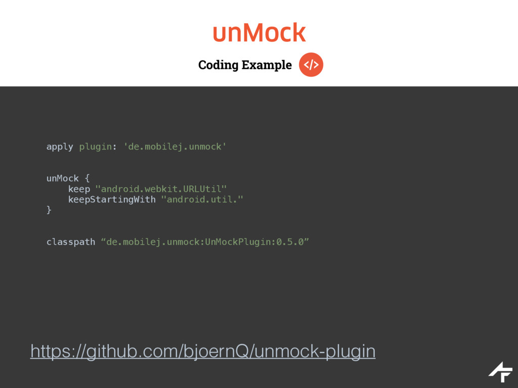 Coding Example unMock apply plugin: 'de.mobilej...