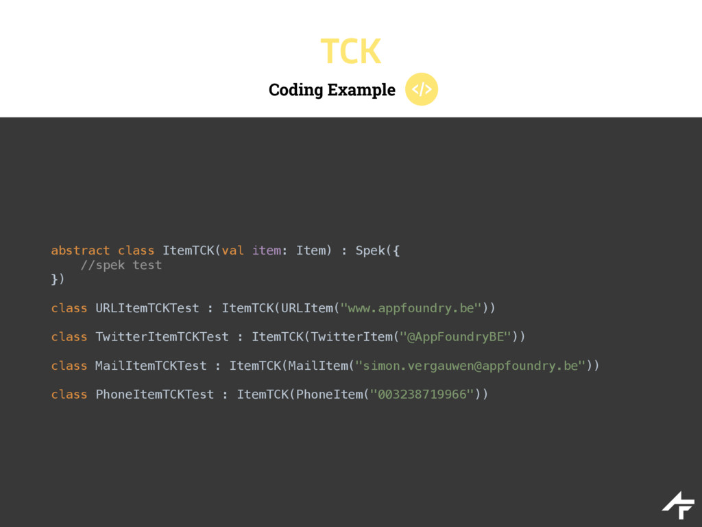 Coding Example TCK abstract class ItemTCK(val i...