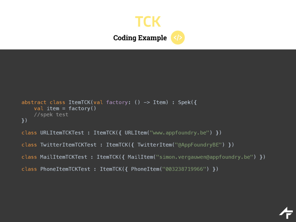 Coding Example TCK abstract class ItemTCK(val f...