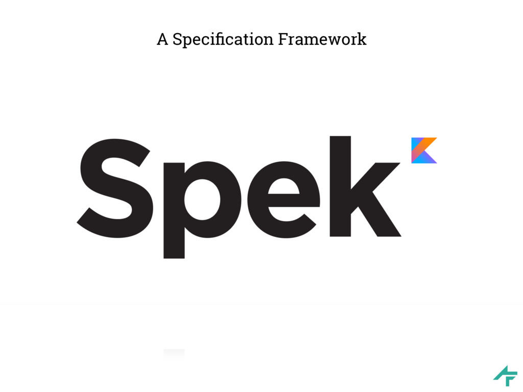 A Specification Framework