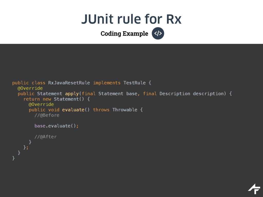 Coding Example JUnit rule for Rx public class R...