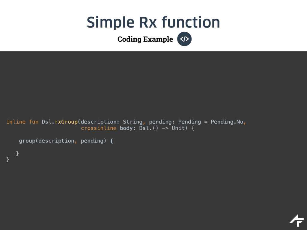 Coding Example Simple Rx function inline fun Ds...