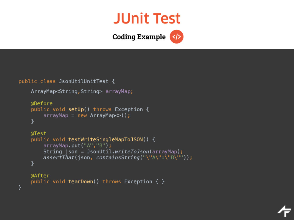 Coding Example JUnit Test public class JsonUtil...