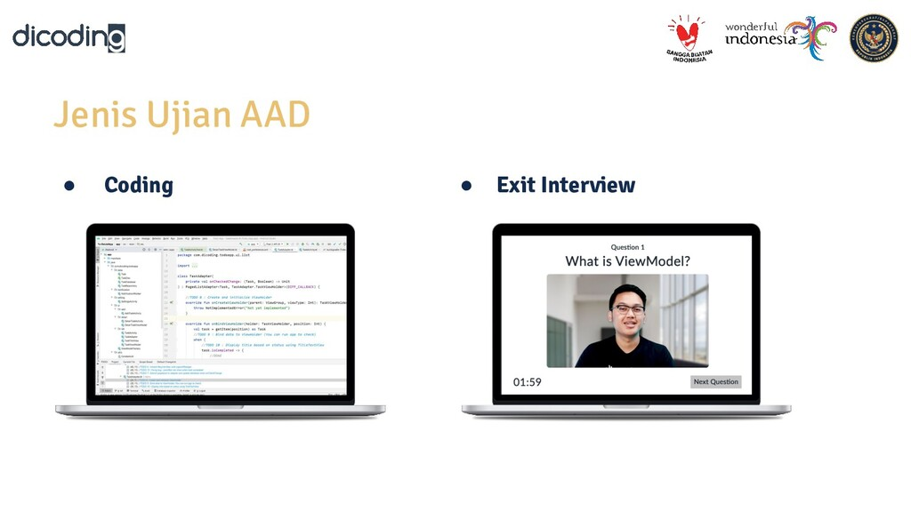 Jenis Ujian AAD ● Coding ● Exit Interview