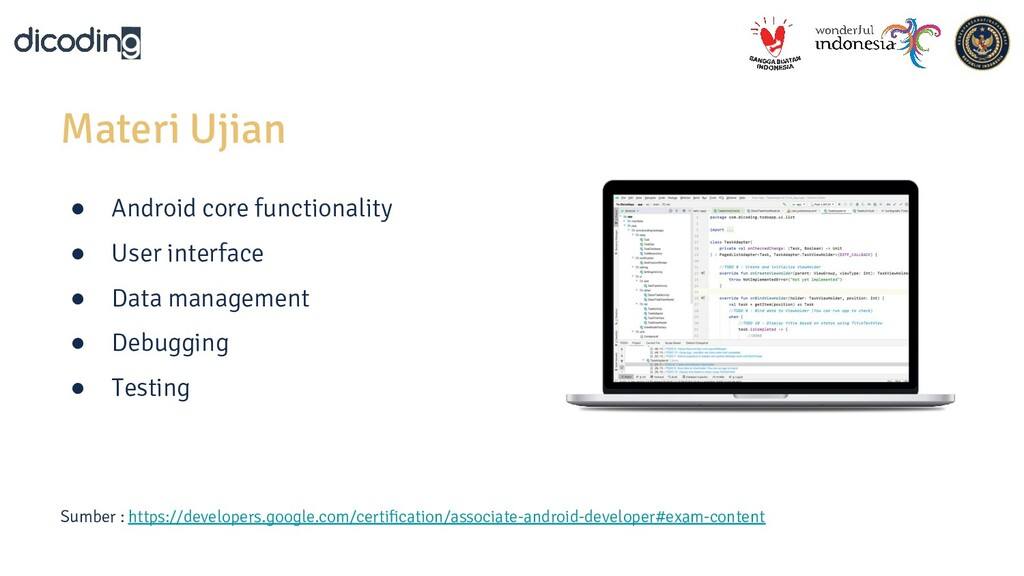Materi Ujian ● Android core functionality ● Use...