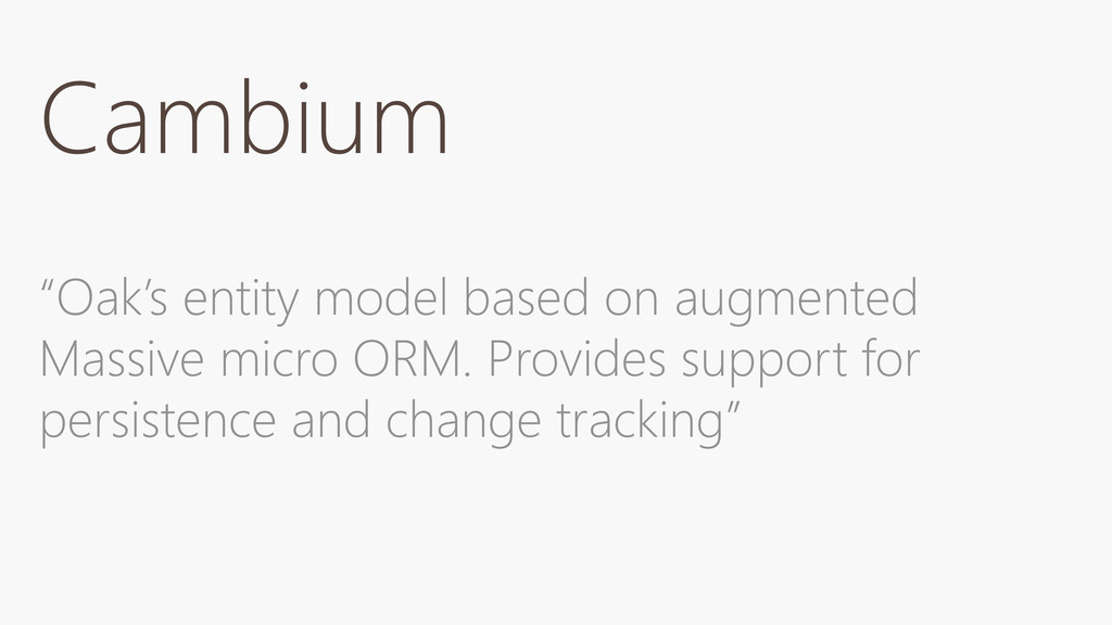 """Cambium """"Oak's entity model based on augmented ..."""