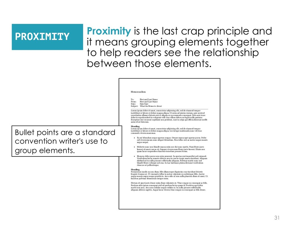 Proximity is the last crap principle and it mea...