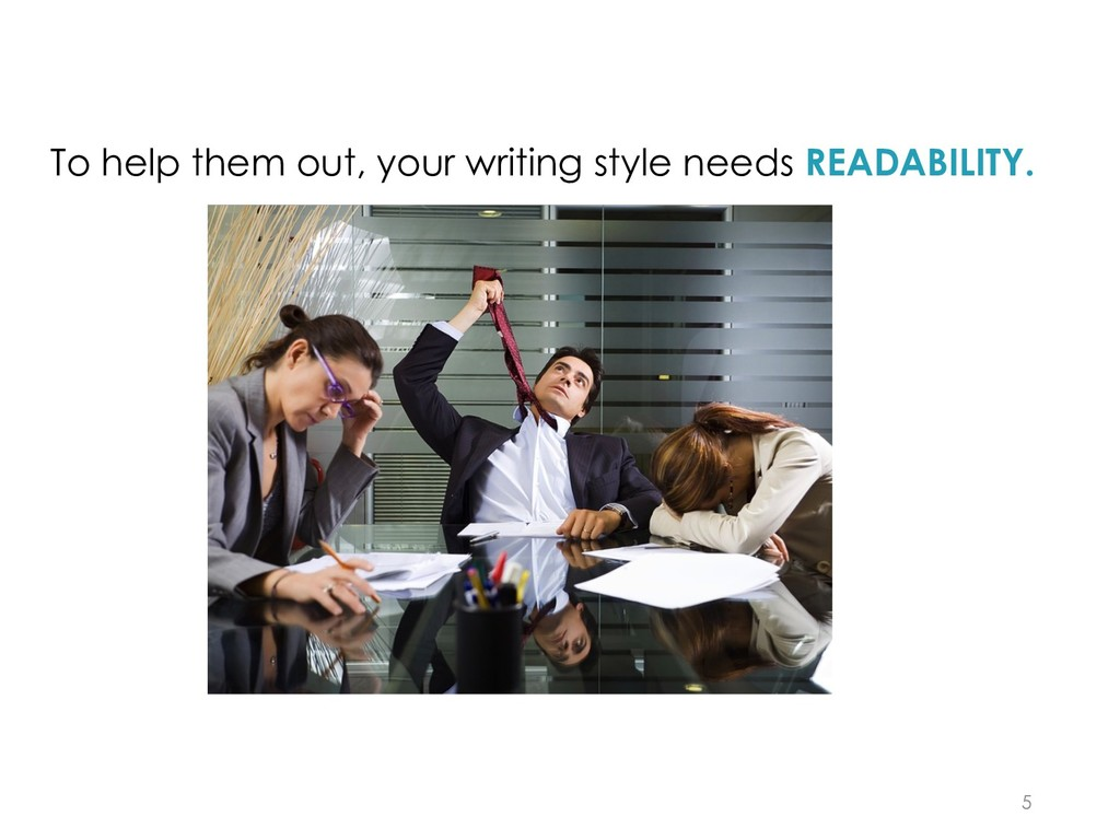 To help them out, your writing style needs READ...