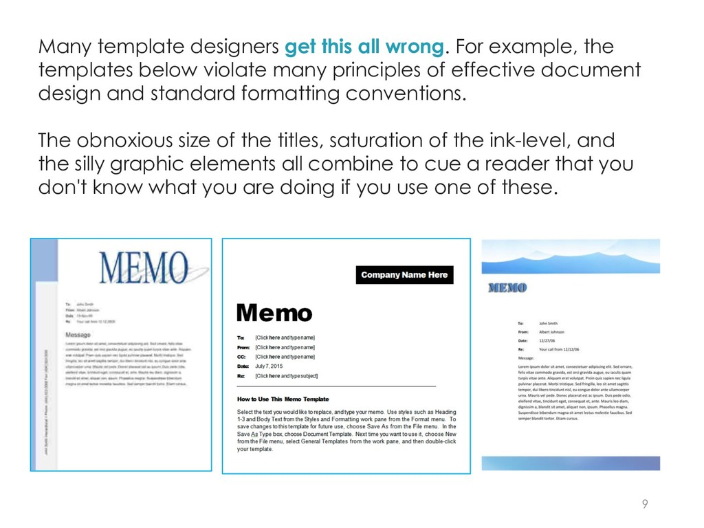 9 Many template designers get this all wrong. F...