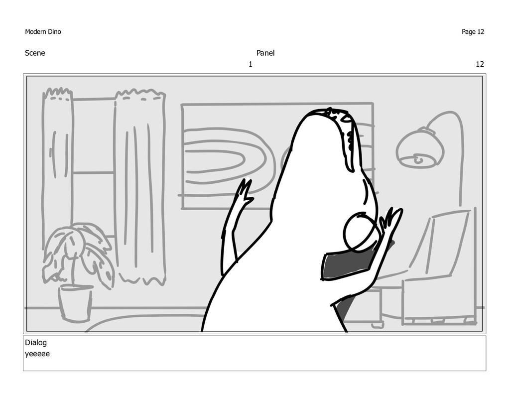 Scene 1 Panel 12 Dialog yeeeee Modern Dino Page...