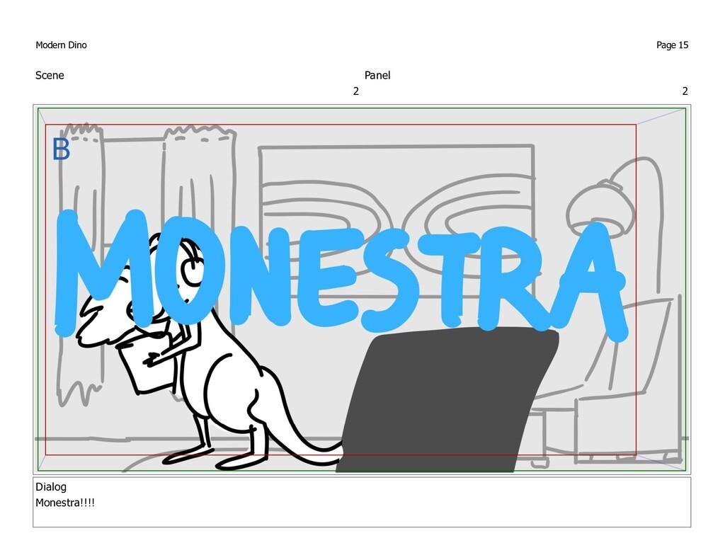 Scene 2 Panel 2 Dialog Monestra!!!! Modern Dino...