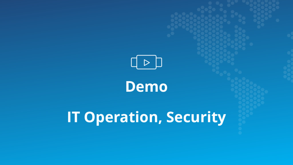 Demo IT Operation, Security