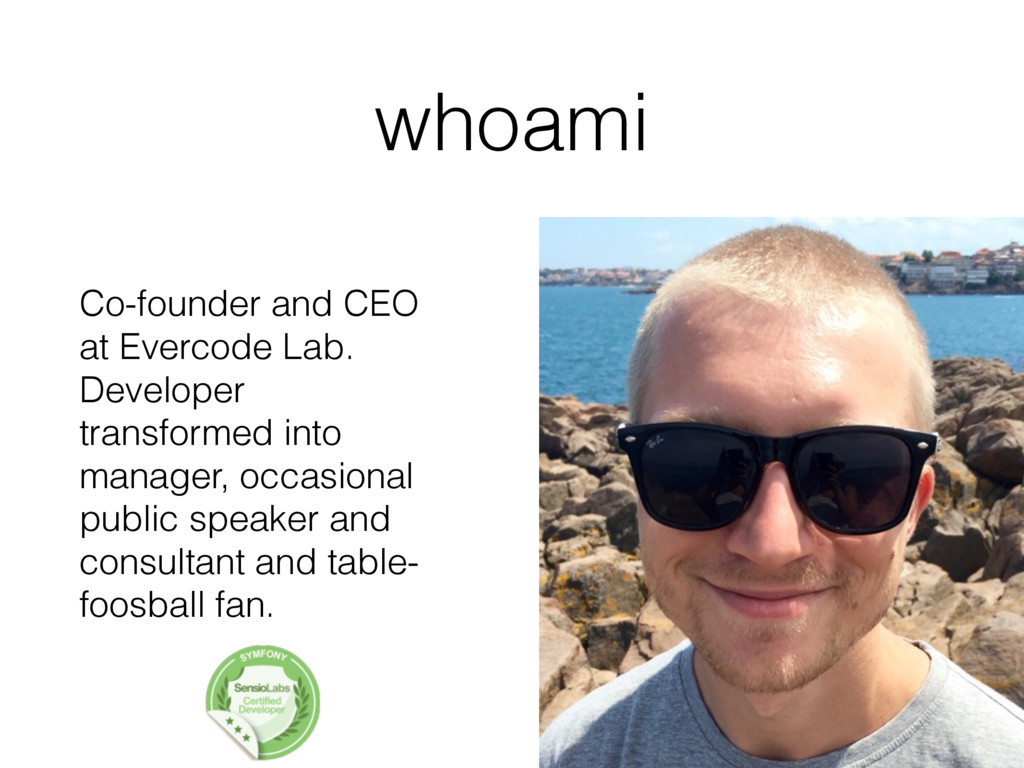 whoami Co-founder and CEO at Evercode Lab. Deve...