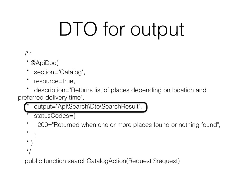 "DTO for output /** * @ApiDoc( * section=""Catalo..."