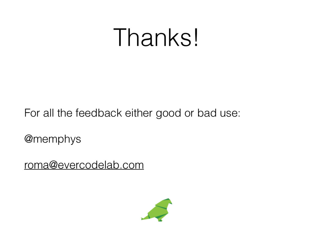 Thanks! For all the feedback either good or bad...
