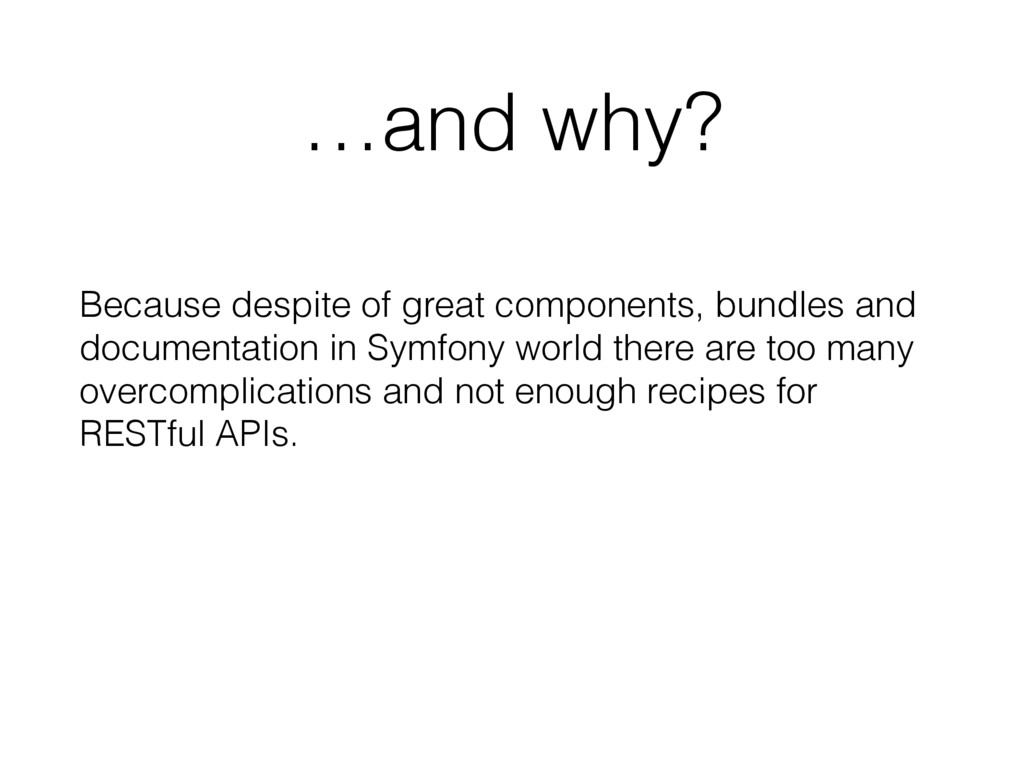 …and why? Because despite of great components, ...