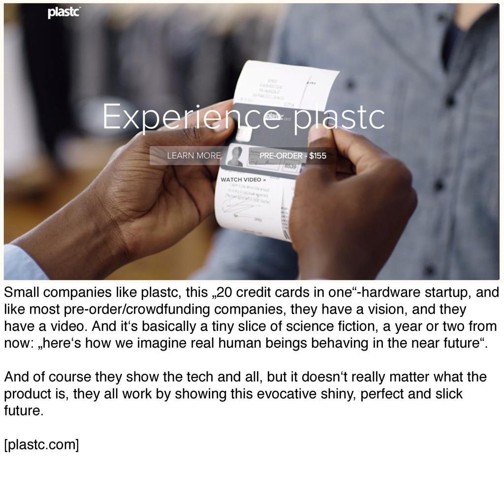 "Small companies like plastc, this ""20 credit ca..."