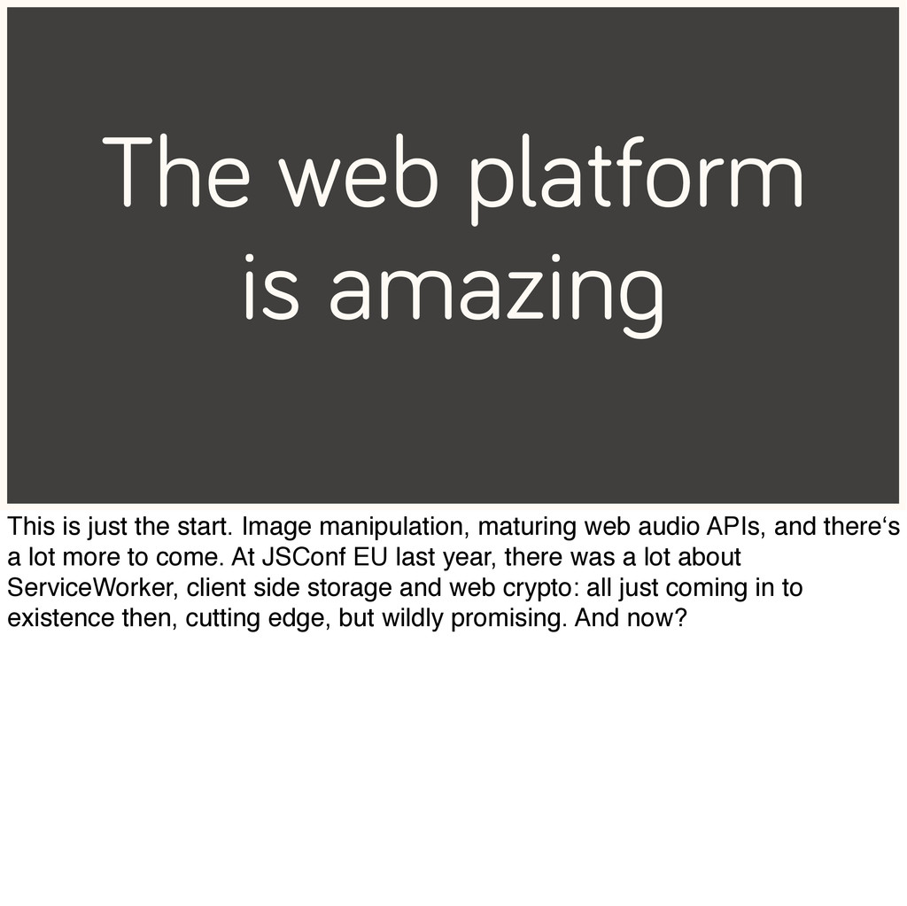 The web platform is amazing This is just the st...