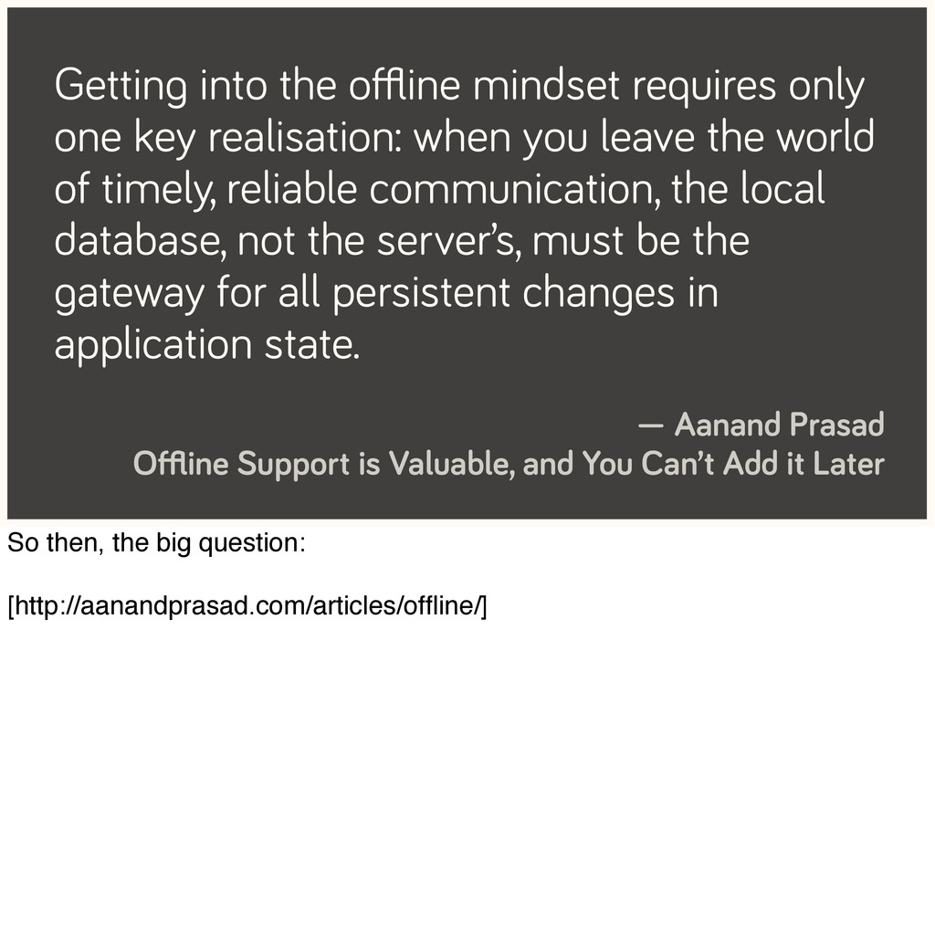 Getting into the offline mindset requires only on...