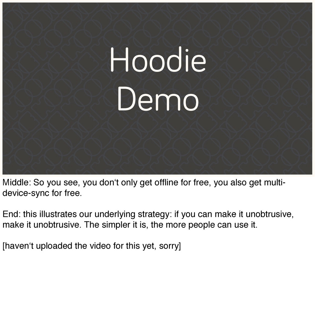 Hoodie Demo Middle: So you see, you don't only ...