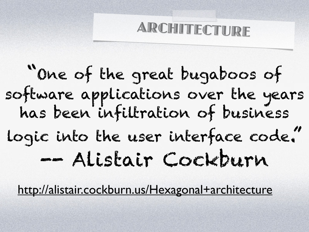 """ARCHITECTURE """"One of the great bugaboos of soft..."""