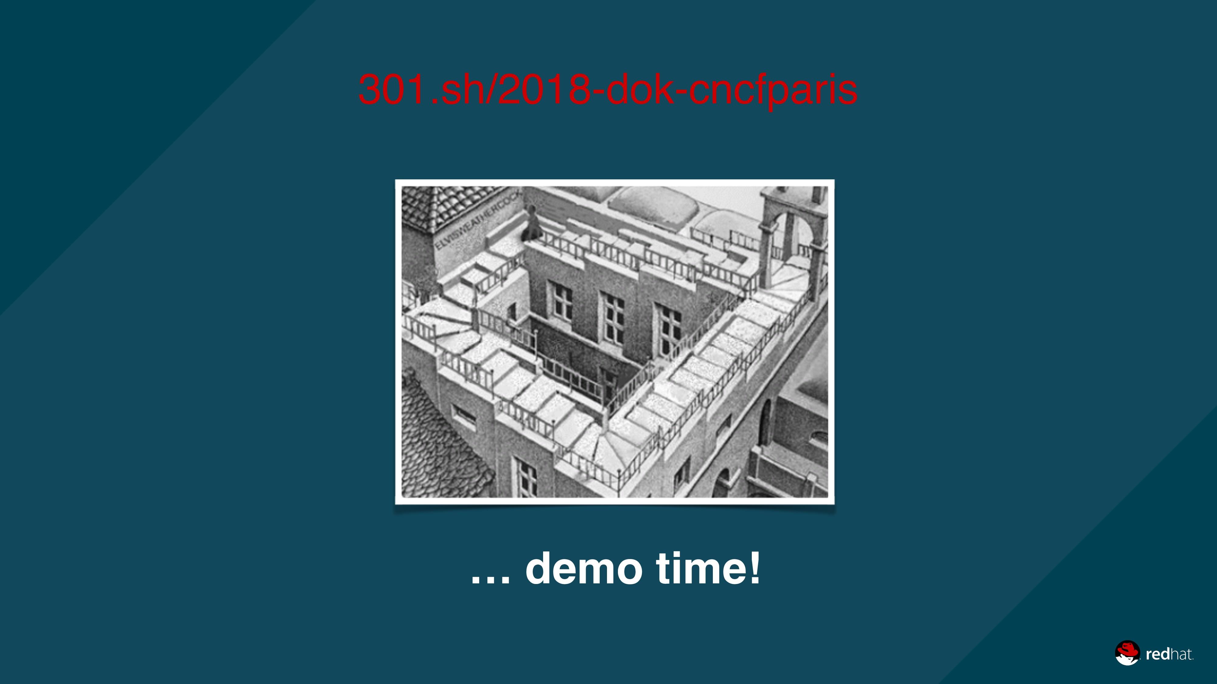 … demo time! 301.sh/2018-dok-cncfparis