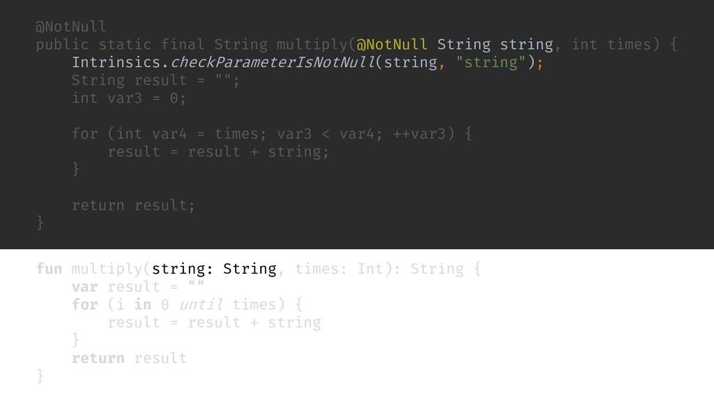 fun multiply(string: String, times: Int): Strin...