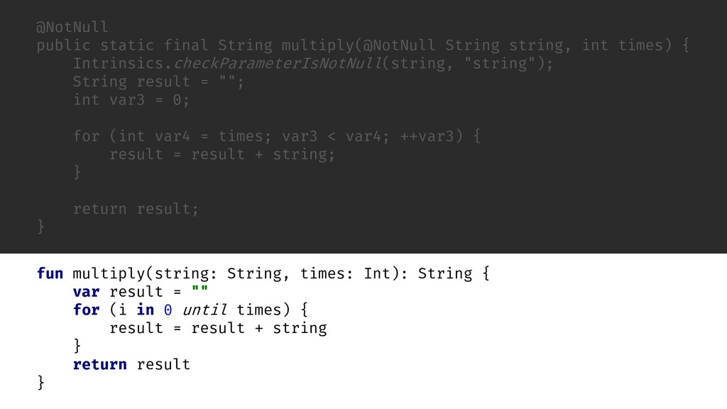 "fun string: String, var result = """" for (i in 0..."