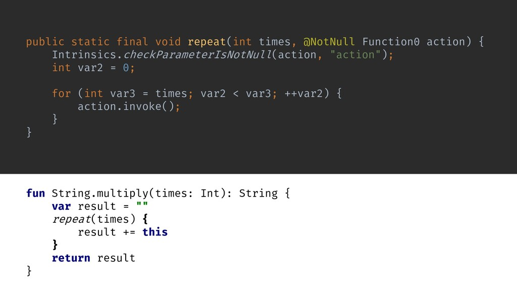 fun String.multiply(times: Int): String { var r...
