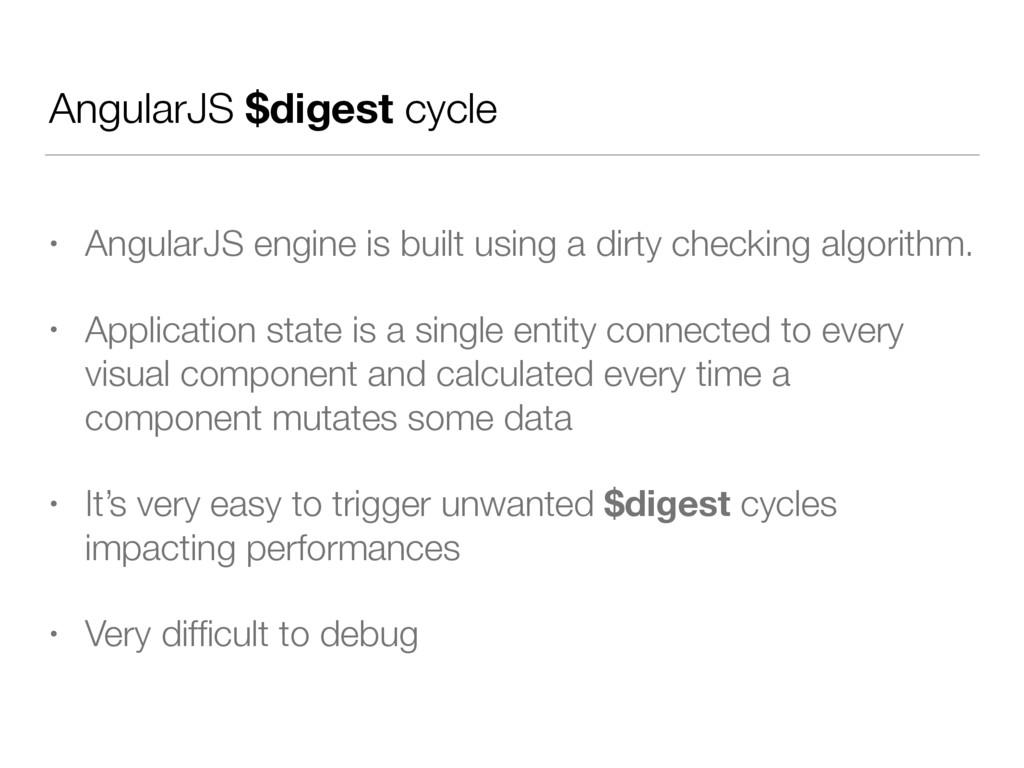 AngularJS $digest cycle • AngularJS engine is b...
