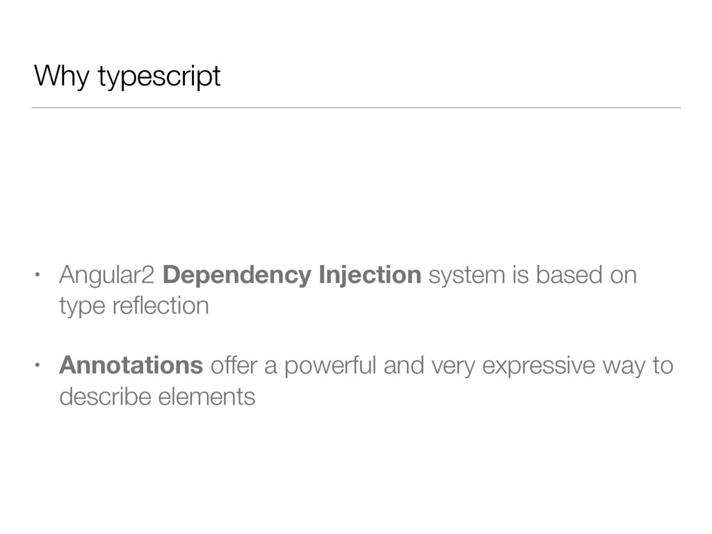 Why typescript • Angular2 Dependency Injection ...