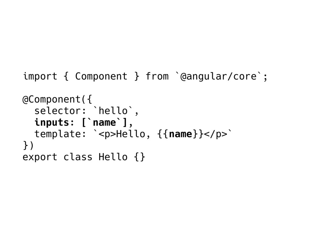 import { Component } from `@angular/core`; @Com...