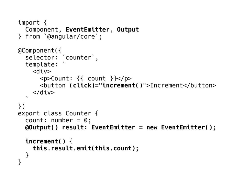 import { Component, EventEmitter, Output } from...