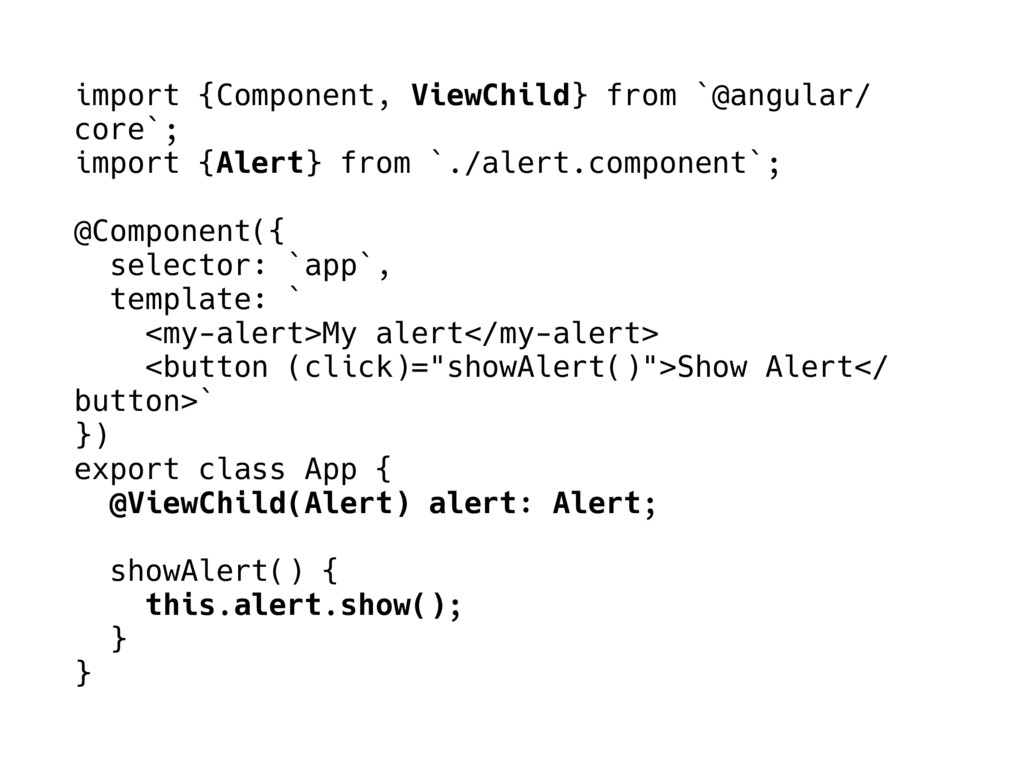 import {Component, ViewChild} from `@angular/ c...