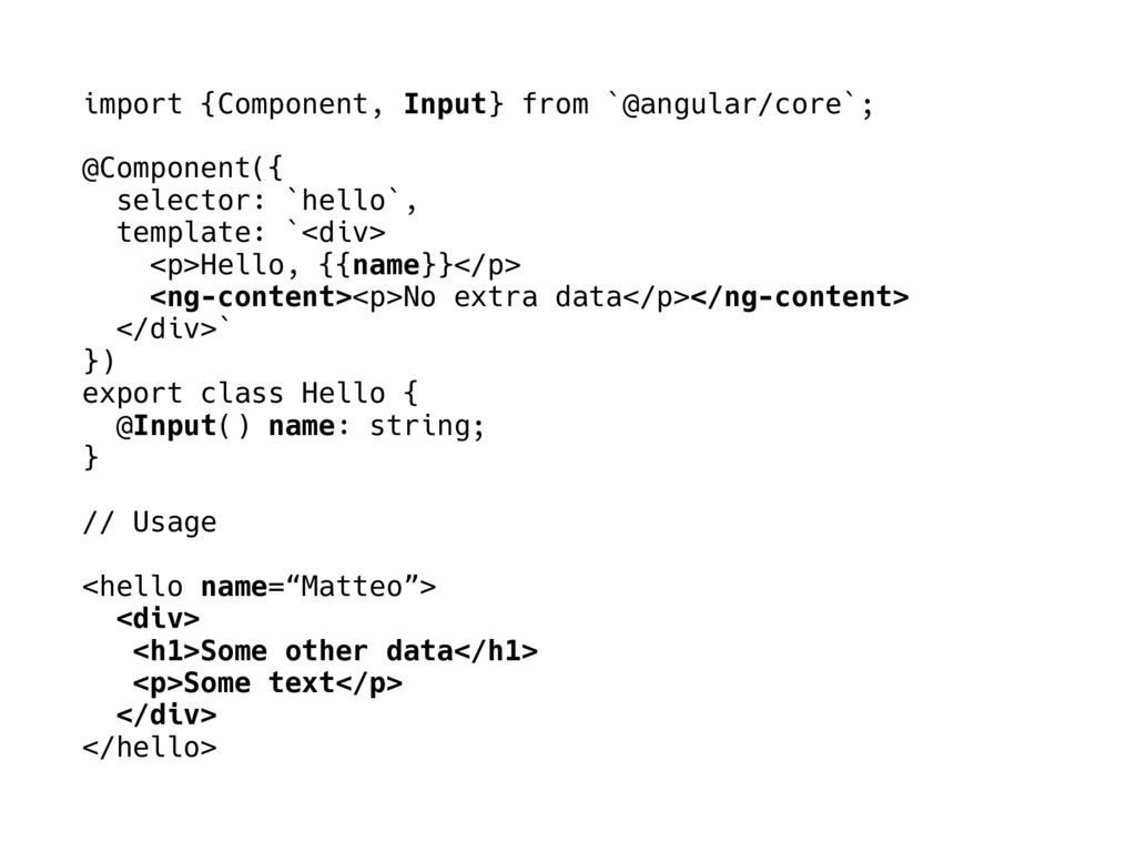 import {Component, Input} from `@angular/core`;...