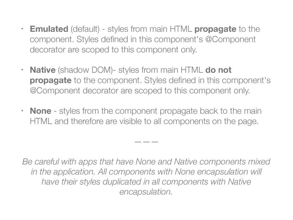 • Emulated (default) - styles from main HTML pr...