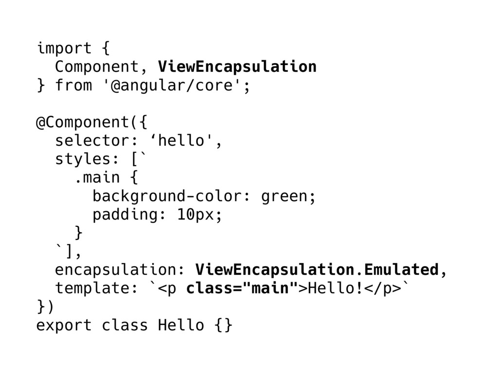import { Component, ViewEncapsulation } from '@...