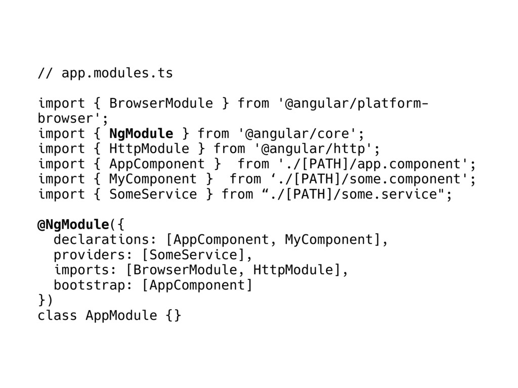 // app.modules.ts import { BrowserModule } from...