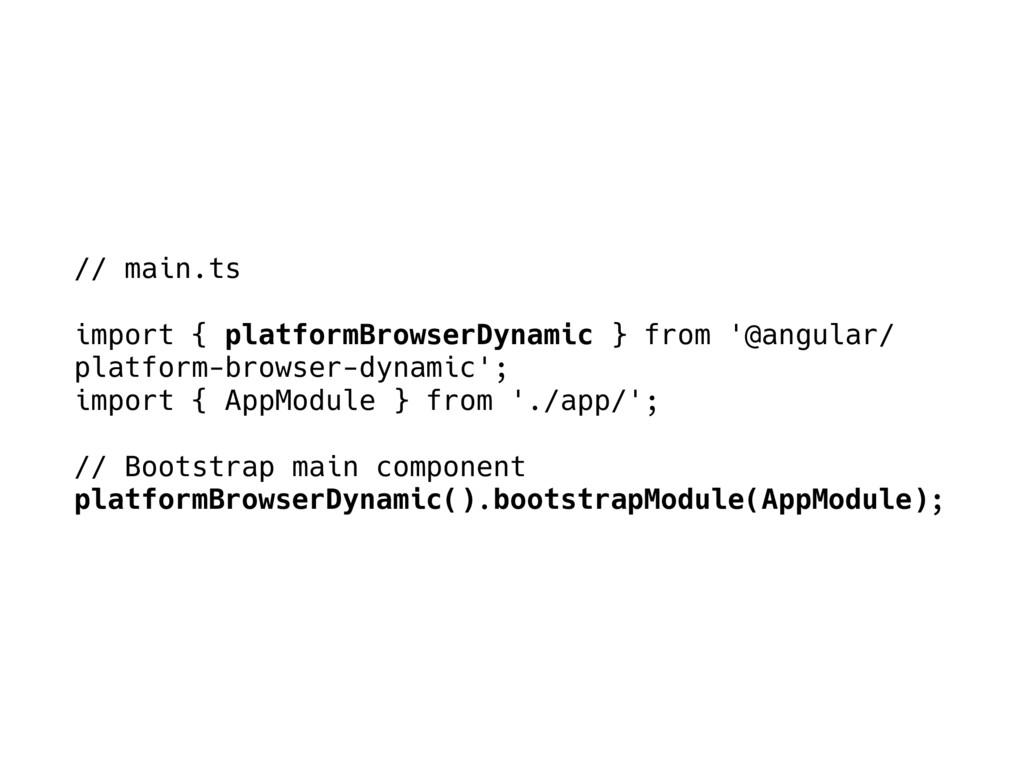 // main.ts import { platformBrowserDynamic } fr...