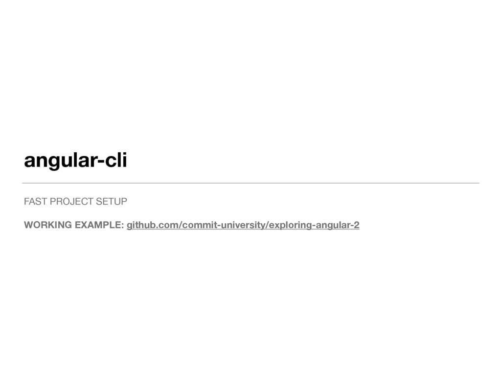 angular-cli FAST PROJECT SETUP  WORKING EXAMPLE...