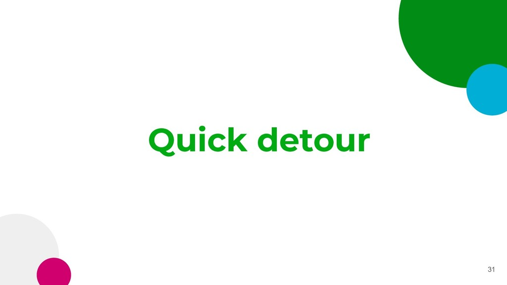 Quick detour 31