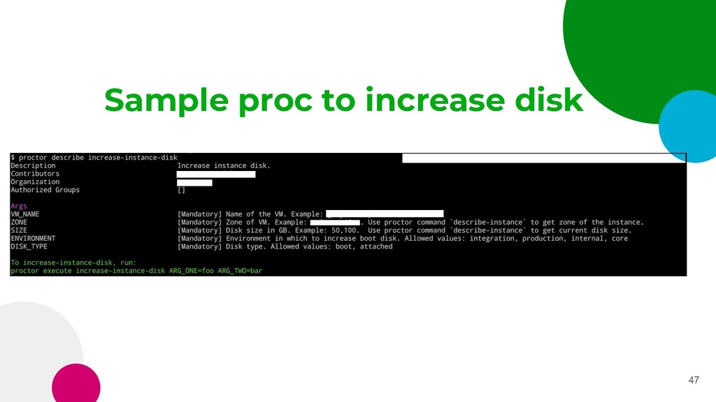 Sample proc to increase disk 47
