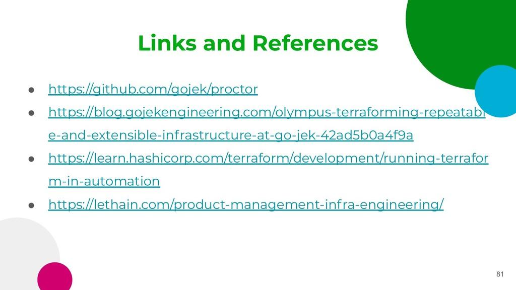 Links and References ● https://github.com/gojek...