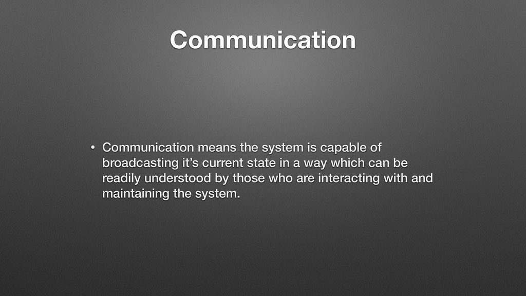 Communication • Communication means the system ...