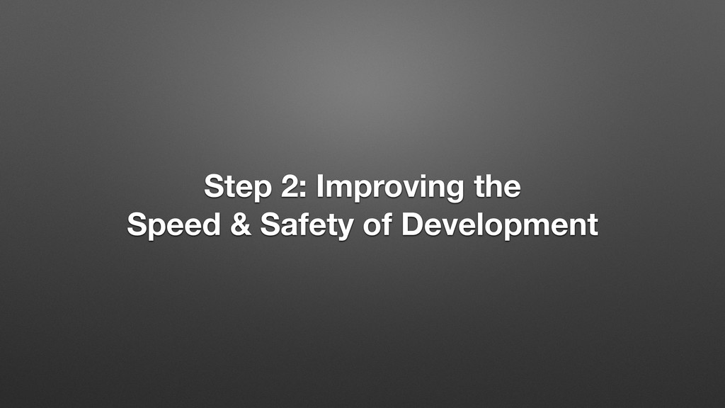 Step 2: Improving the