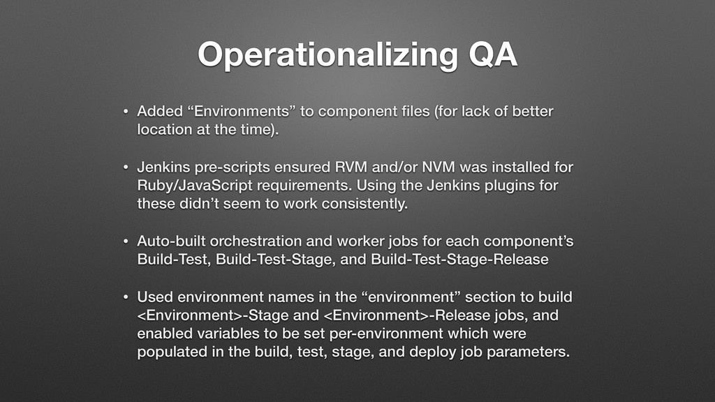 "Operationalizing QA • Added ""Environments"" to c..."