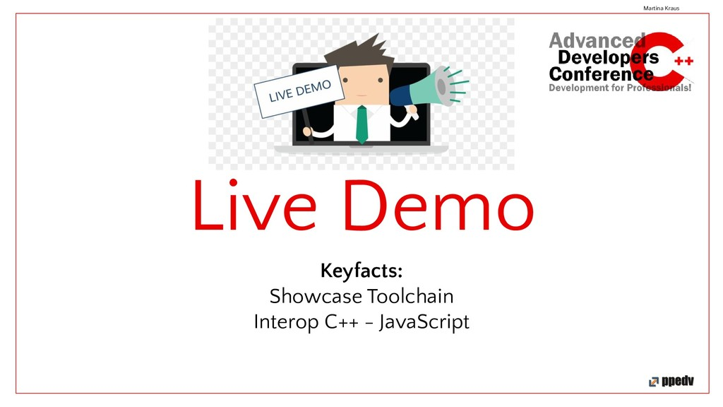 Live Demo Keyfacts: Showcase Toolchain Interop ...