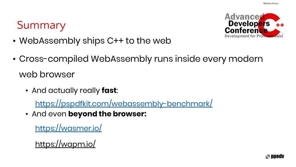 Summary Martina Kraus • WebAssembly ships C++ t...